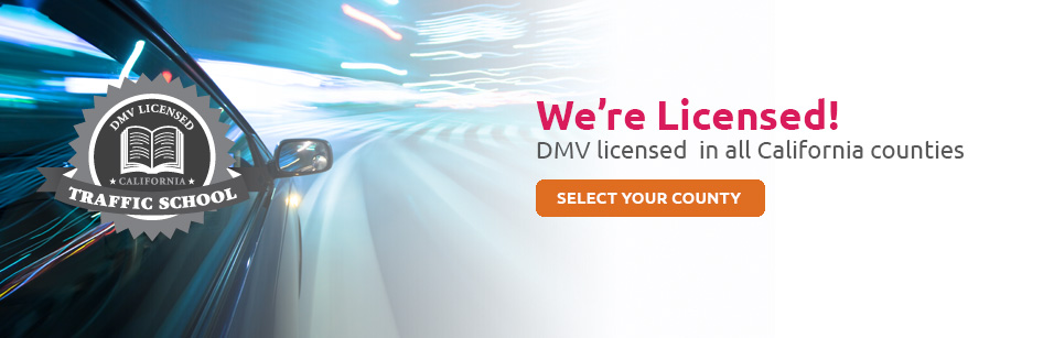 DMV lisenced Traffic School